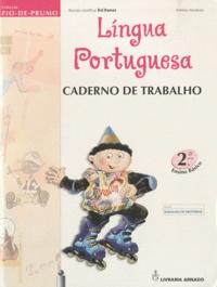 Antônio Monteiro - Lingua portuguesa 2° ano - Caderno de trabalho.