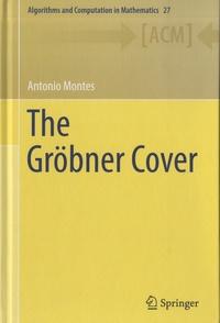 Antonio Montes - The Gröbner Cover.