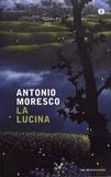 Antonio Moresco - La lucina.