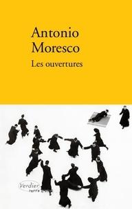 Antonio Moresco - Les ouvertures - Jeux de l'éternité.