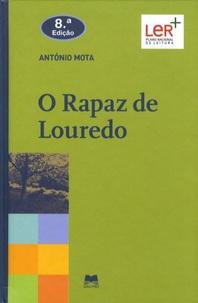 Antonio Mota - O Rapaz de Louredo.