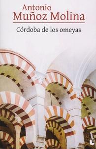 Antonio Muñoz Molina - Cordoba de los omeyas.