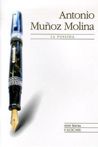 Antonio Muñoz Molina - La poseida.