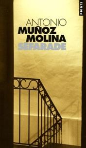 Antonio Muñoz Molina - Séfarade.