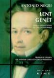Antonio Negri - Lent genêt - Essai sur l'ontologie de Giacomo Leopardi.