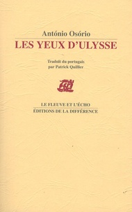 António Osório - Les Yeux d'Ulysse.
