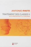 Antonio Patti - Traitement des classes II - De la prévention à la chirurgie.