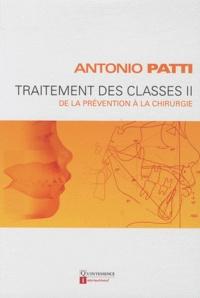 Antonio Patti - Traitement des classes II - De la prévention à la chirurgie.
