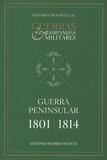 Antonio Pedro Vicente - Guerra peninsular - 1801/1814.