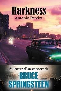 Antonio Pereira - HARKNESS.