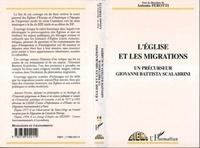 Antonio Perotti - L'Église et les migrations - Un précurseur, Giovanni Battista Scalabrini.