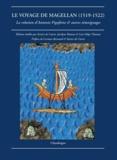 Antonio Pigafetta - Le voyage de Magellan (1519-1522) - La relation d'Antonio Pigafetta & autres témoignages.