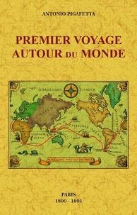 Antonio Pigafetta - Premier voyage autour du monde.