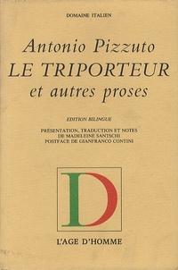 Antonio Pizzuto - Le Triporteur - Et autres proses.