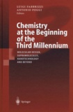 Antonio Poggi et Luigi Fabbrizzi - Chemistry at the Beginning of the Third Millennium. - Molecular Design, Supramolecules, Nanotechnology and Beyond, Proceedings of the German-Italian Meeting of Coimbra Group Universities Pavia, 7-10 October 1999.
