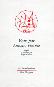 Antonio Porchia - Voix. et Autres voix.