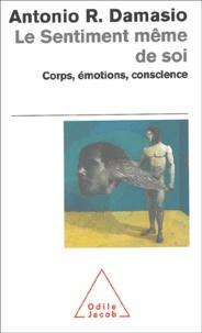 Deedr.fr Le sentiment même de soi. Corps, émotions, conscience Image