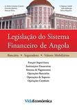 António Raposo Subtil - Legislação do Sistema Financeiro de Angola.