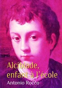 Antonio Rocco - Alcibiade, enfant à l'école (gay).