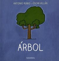 Antonio Rubio et Oscar Villan - Arbol.