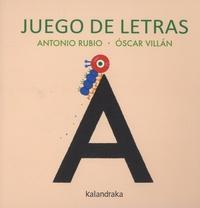 Antonio Rubio et Oscar Villan - Juego de letras.