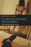 Antonio Salas - El ano que trafiqué con mujeres.
