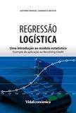 António Sarmento Batista - Regressão Logistica - Uma introdução ao modelo estatístico - exemplo de aplicação ao revolving credit.