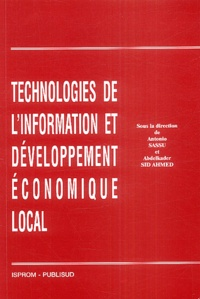 Antonio Sassu et Abdelkader Sid Ahmed - Technonogies de l'information et développement économique local.