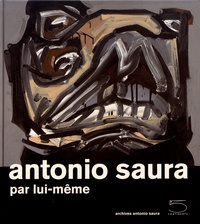 Deedr.fr Antonio Saura par lui-même Image