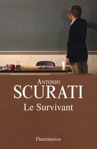 Antonio Scurati - Le Survivant.