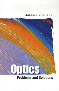 Antonio Siciliano - Optics - Problems and Solutions.