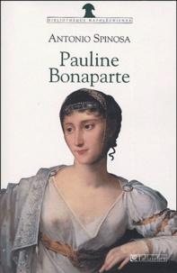 Antonio Spinosa - Pauline Bonaparte - Princesse Borghèse.