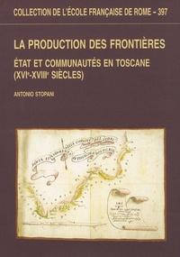 Lemememonde.fr La production des frontières - Etat et communautés en Toscane (XVIe-XVIIIe siècles) Image