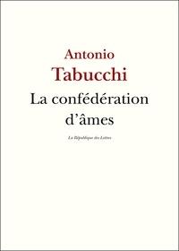 Antonio Tabucchi et La République des Lettres - La Confédération d'âmes - Entretien avec Antonio Tabucchi.