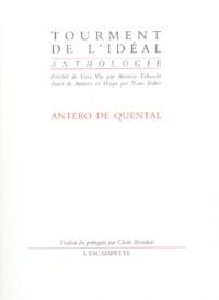 Antonio Tabucchi et Nuno Judice - Tourment de l'idéal.