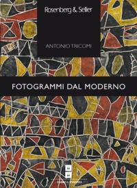 Antonio Tricomi - Fotogrammi dal moderno - Glosse sul cinema e la letteratura.