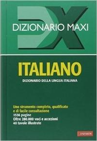 Antonio Vallardi Editore - Dizionario maxi italiano.