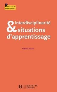 Antonio Valzan - Interdisciplinarité et situations d'apprentisage.