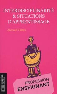 Antonio Valzan - Interdisciplinarité et situations d'apprentissage.