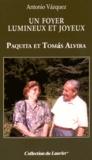 Antonio Vazquez - Un foyer lumineux et joyeux - Paquita et Tomas Alvira.