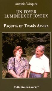 Un foyer lumineux et joyeux - Paquita et Tomas Alvira.pdf