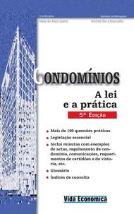 António Vilar - Condomínios - A lei e a prática - 5ª Edição.