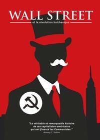 Antony C. Sutton - Wall Street et la révolution bolchevique.