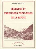 Antony Dessaix - Légendes et tradition populaires de la Savoie.
