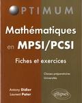 Antony Didier et Laurent Pater - Mathématiques en MPSI/PCSI - Fiches et exercices.