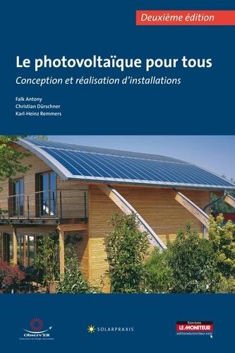 Antony Falk et Christian Dürschner - Le photovoltaïque pour tous.