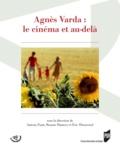Antony Fiant et Roxane Hamery - Agnès Varda : le cinéma et au-delà.