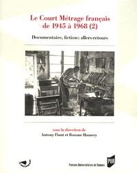 Histoiresdenlire.be Le Court Métrage français de 1945 à 1968 - Tome 2, Documentaire, fiction : allers-retours Image