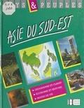 Antony Mason et  Collectif - Asie du Sud-Est.