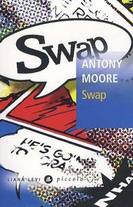 Antony Moore - Swap.